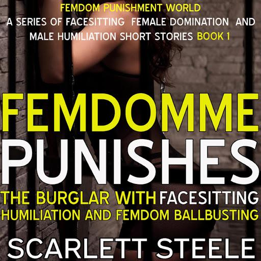 Аудиокниги в Google Play – FemDomme Punishes The Burglar ...
