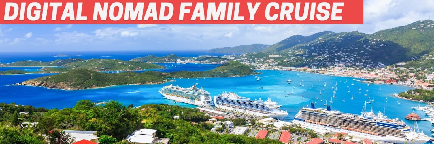 DigitalNomadFamily Cruise