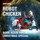 Robot Chicken Born Again Virgin