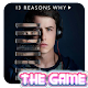 13 Reasons Why : The Game (game)