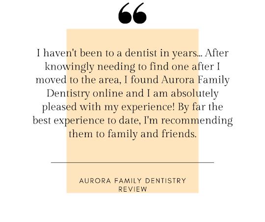 Aurora Family Dentistry - 5-Star Google Review