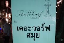 The Wharf Samui, Bophut, Thailand