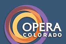 Opera Colorado, Denver, United States
