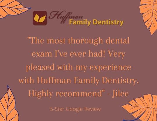 Huffman Family Dentistry 5-Star Review