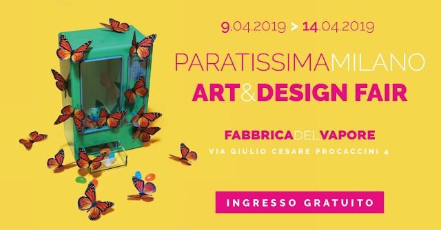 Paratissima Milano Art&Design Fair_9-14 Aprile 2019