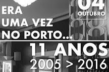 Era Uma Vez no Porto, Porto, Portugal