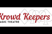 Krowd Keepers: Magic Theatre, Bath, United Kingdom