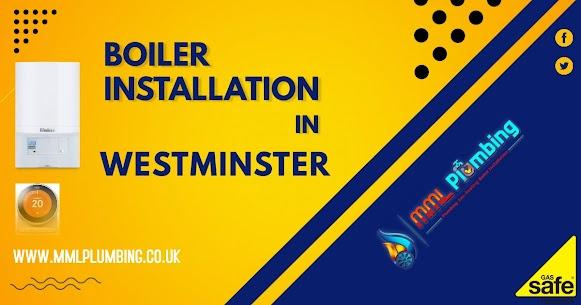boiler installation in Westminster