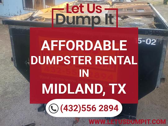 Dumpster Rental - Let Us Dump It in Midland, TX