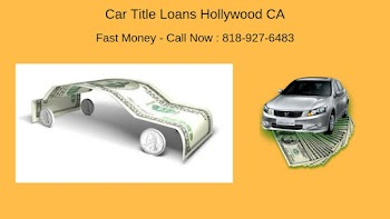 Get Auto Car Title Loans Hollywood Ca Payday Loans Picture
