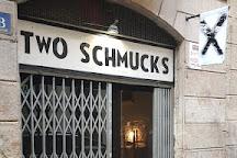 Two Schmucks, Barcelona, Spain