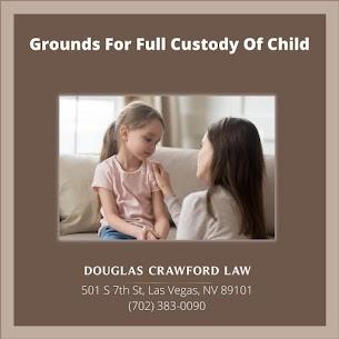 Grounds For Full Custody Of Child