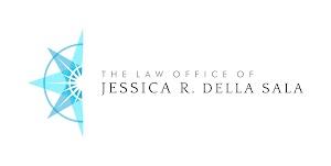 The Law Office of Jessica R. Della Sala, ESQ.