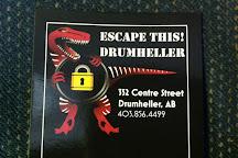 Escape This! Drumheller, Drumheller, Canada