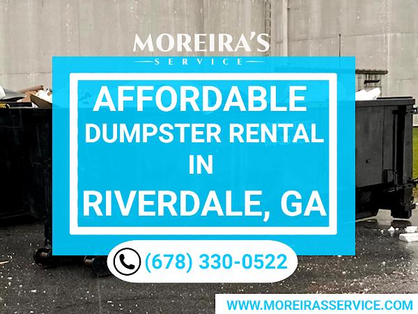 Dumpster Rental Riverdale GA - Moreira