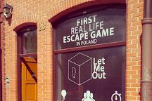 Let Me Out, Gdansk, Poland