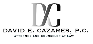 David E. Cazares, P.C. Attorney and Counselor at Law