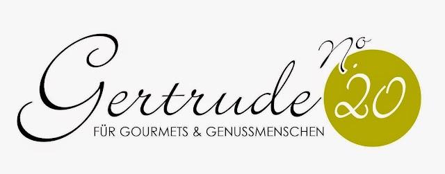 Gertrude No. 20 / für Gourmets & Genußmenschen