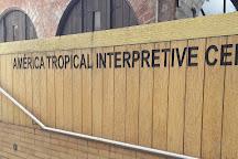 America Tropical Interpretive Center, Los Angeles, United States