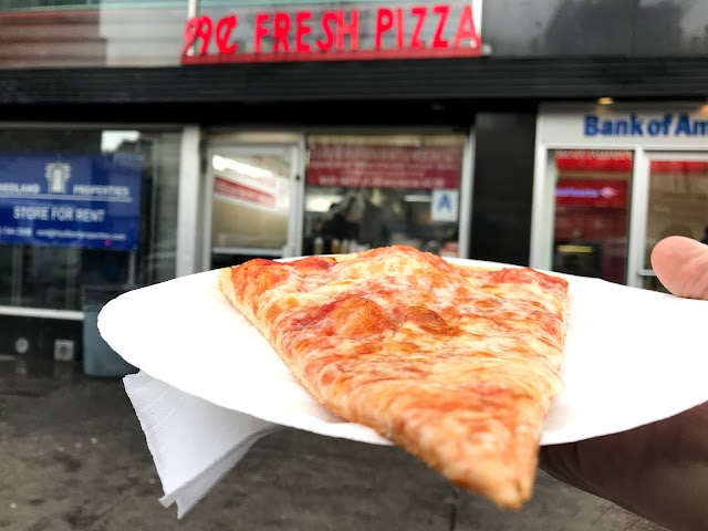 Fresh Pizza 99 Cents