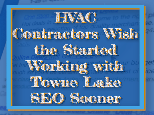 HVAC Contractors Working with Towne Lake SEO