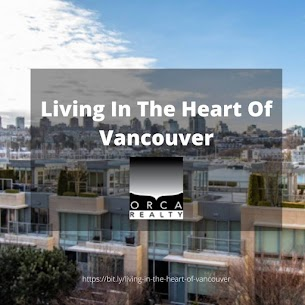 Living In The Heart Of Vancouver