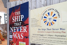 The Ship That Never Was, Strahan, Australia