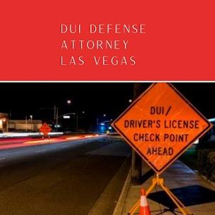 DUI Defense Attorney Las Vegas