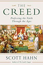 THE CREED - PROFESSING THE FAITH