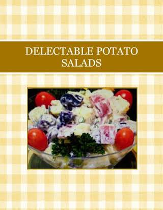 DELECTABLE  POTATO SALADS