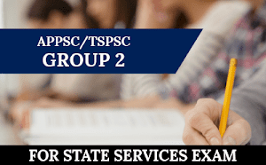 APPSC/TSPSC Group 2 For Pre Cum Mains 2018/19