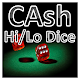 CAsh - High Low (Hi-Lo) Dice (game)