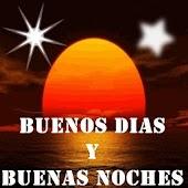 Buenos Dias y Buenas Noches
