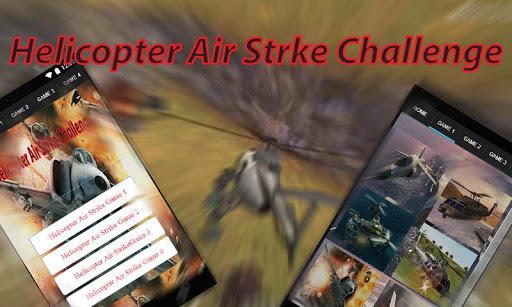 Helicopter Air Strike Challeng