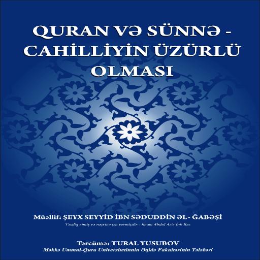 Quran sunne cahilliyin uzr ol