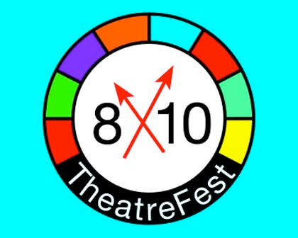 The 2019 8x10 TheatreFest