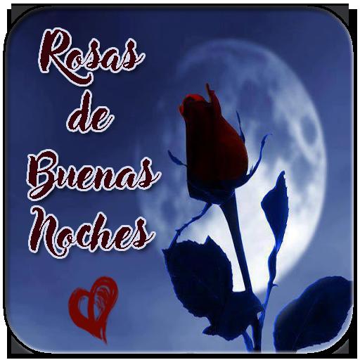 Rosas De Buenas Noches Apps On Google Play