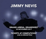 JIMMY NEVIS - Live at Grand Arena, GrandWest : Grand West Grand Arena