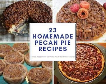 23 Homemade Pecan Pie Recipes