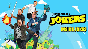 Impractical Jokers: Inside Jokes thumbnail