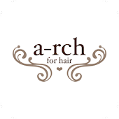 a-rch for hair(アーチフォーヘアー)