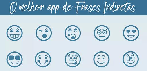 Indiretas Frases E Status Para Whatsapp By Virtues Llc