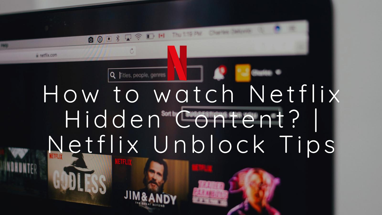 How to watch Netflix hidden content