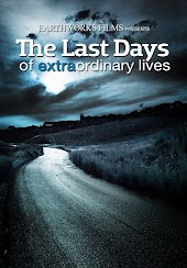 The Last Days of Extraordinary Lives