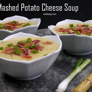 Mashed Potato Cheese Soup.