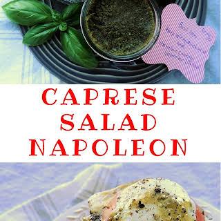 Hot Weather Basics--Caprese Salad Napoleon.