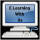 E Learning With Us
