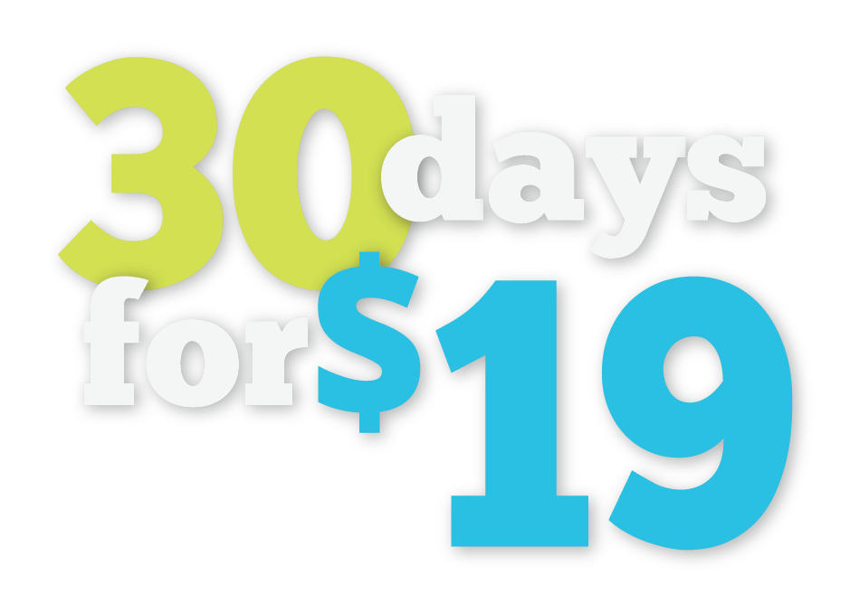 30 Days for $19