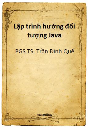 Ebook lập trình hướng đối tượng Java - PTIT