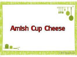 Amish Cup Cheese